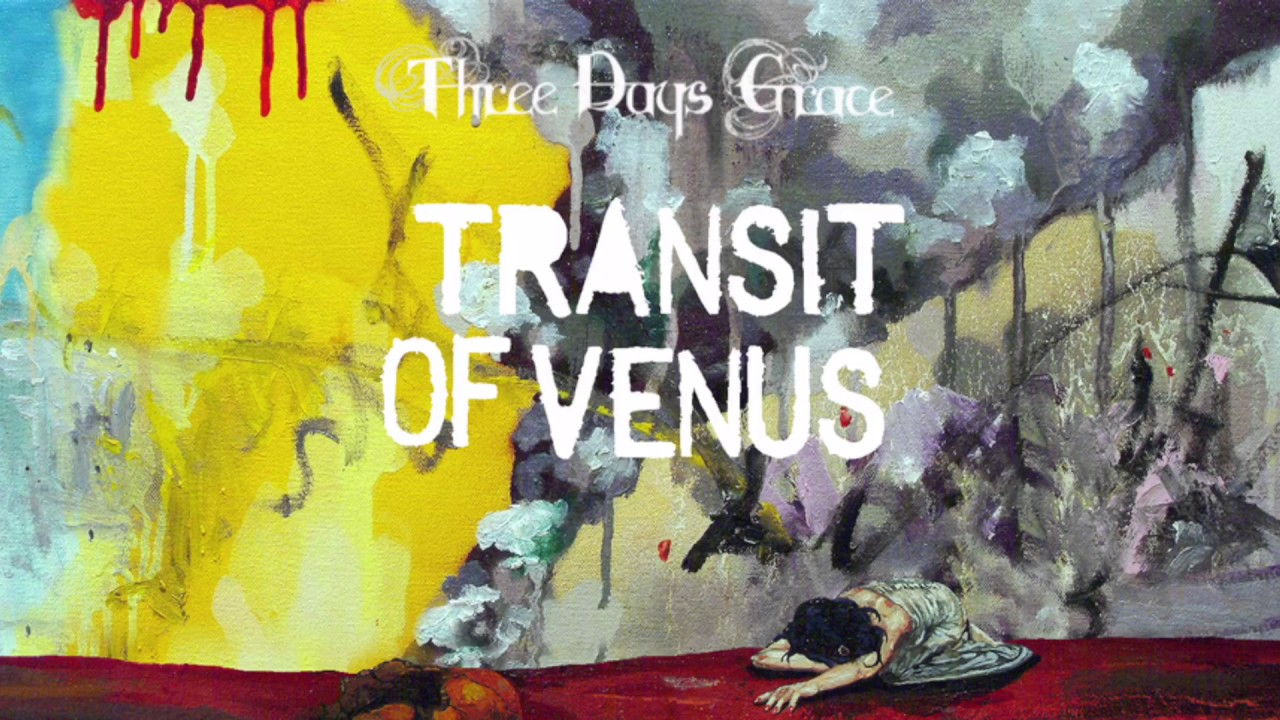 Three Days Grace: The High Road [Transit Of Venus Album] Audio