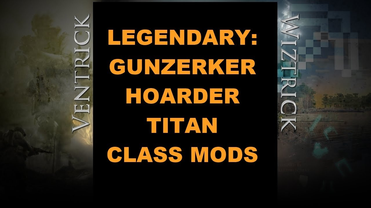 BL2: All 3 New Gunzerker Legendary Class Mods, Level 72+ (Borderlands 2  Ultimate Upgrade 2)