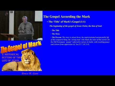 2. Introduction to Mark's Gospel Story (Mark 1:1)