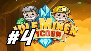 """Idle Miner Tycoon - 4 - """"Flood From Shaft 11"""""""