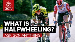 What Is Halfwheeling & Why Is It Bad? | Ask GCN Anything