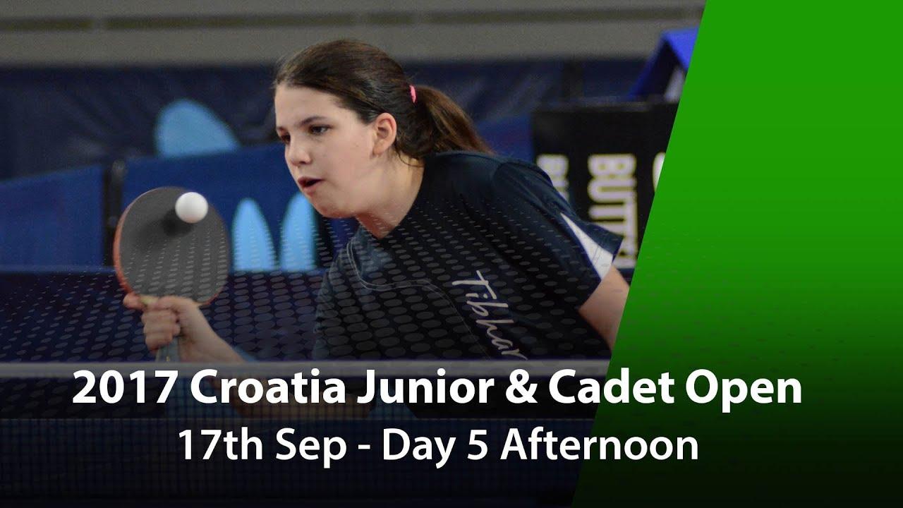 2017 Ittf Croatia Junior & Cadet Open  Day 5 Afternoon