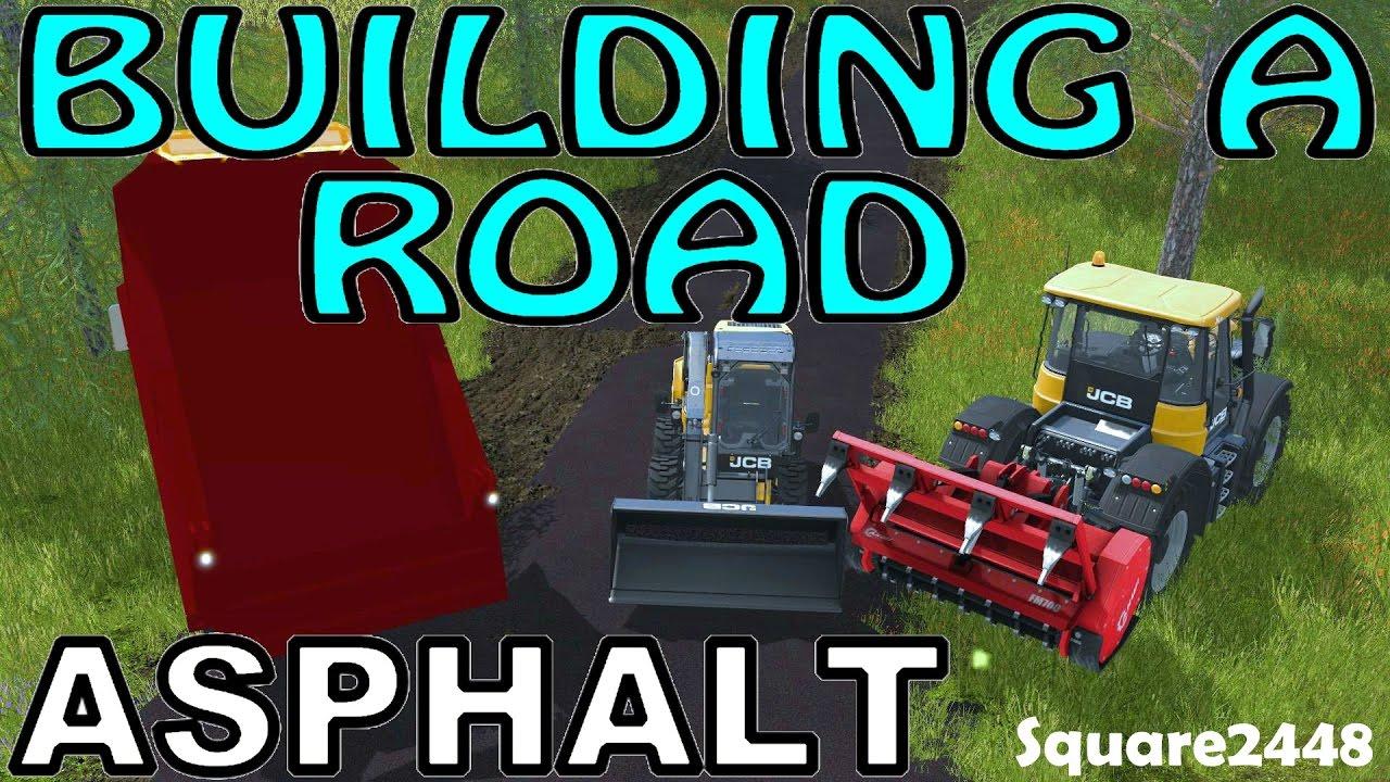 Fs17 Building A Road Asphalt Gmc Dump Trucks Amp Jcb