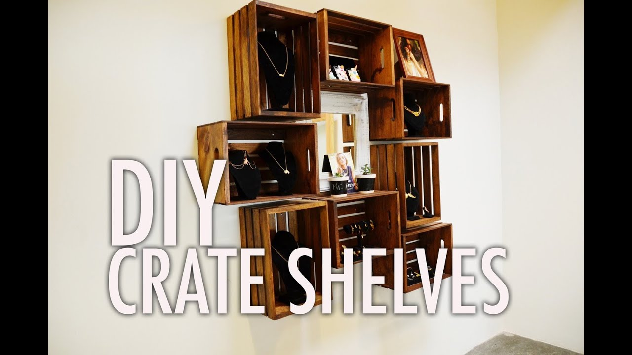DIY Wood Crate Shelves - YouTube
