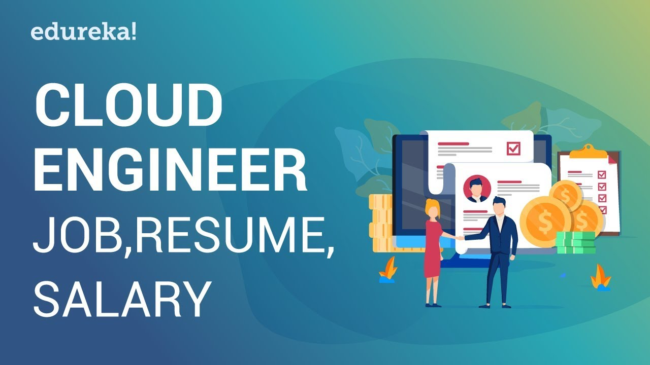Cloud Engineer Jobs Resume Salary Cloud Engineer Salary Report Cloud Training Edureka Youtube