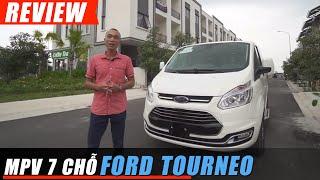 Đánh giá xe Ford TOURNEO: MPV 7 chỗ Siêu Rộng, phong cách Doanh nhân, giá chỉ từ 999 triệu VNĐ