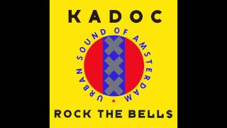 Kadoc - Rock The Bells (DJ Quicksilver Remix)