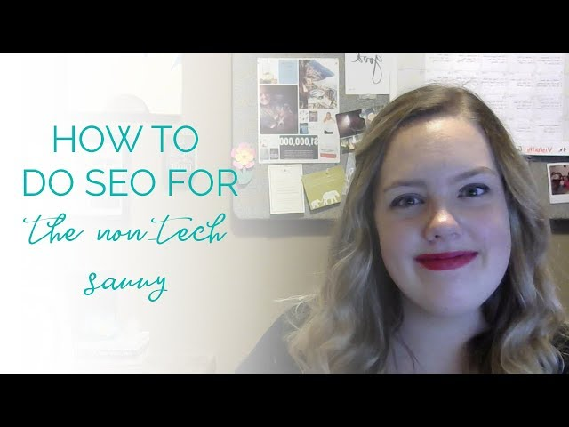 how to do seo for the non tech savvy