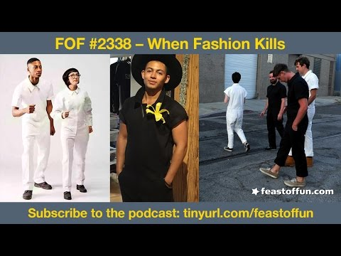 FOF #2338 – When Fashion Kills