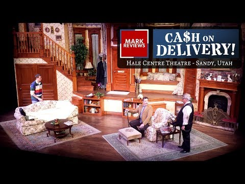 """REVIEW - """"Cash on Delivery"""" at Hale Centre Theatre in Sandy, Utah"""