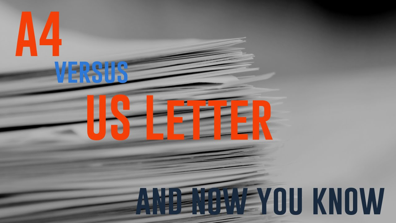A4 versus US Letter - Battle of the paper sizes - YouTube