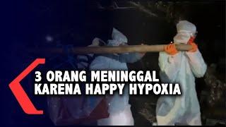 Gejala Happy Hypoxia.
