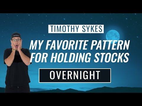 My Favorite Pattern For Holding Stocks Overnight