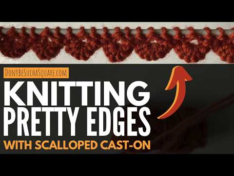 Scalloped Cast-on Edge – How to cast on and knit a wavy edge – full tutorial