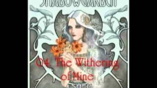 Shadowgarden - [Ashen] 04. The Withering of Mine + Lyrics
