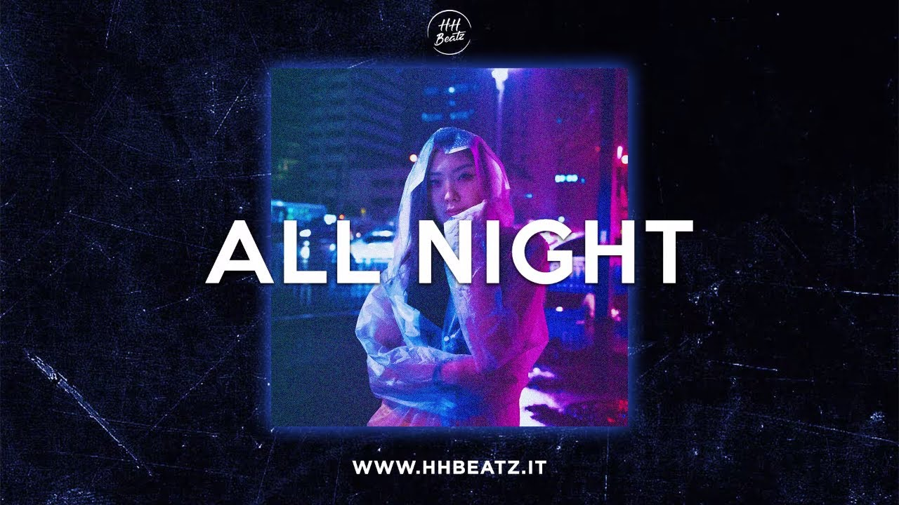 """All Night"" – 6lack X Ariana Grande Type Beat 