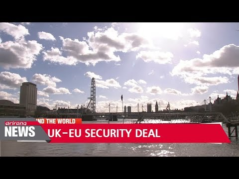 British PM May wants new security treaty with EU from 2019
