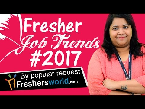 Fresher Job Trends in 2017– New Jobs,Skills,High paid careers,Companies,Govt Openings