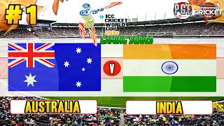 ICC Cricket World Cup 2015 (Gaming Series) - Pool A Match 1 Australia v India