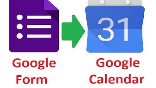 Google form to Google Calendar - Create Google Calendar Events from Google form