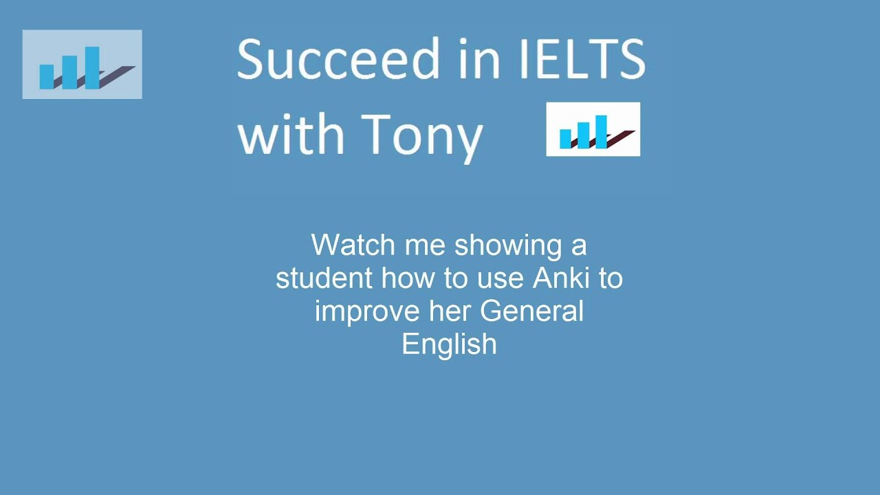 Anki for IELTS – Watch me showing a student how to use Anki