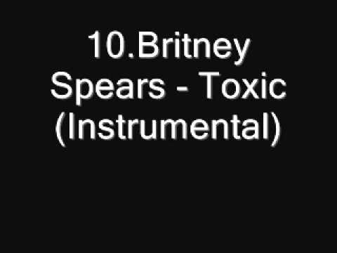 10.Britney Spears - Toxic (Instrumental) [Download]