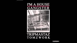 Tripmastaz - TomzWork (Original Mix)