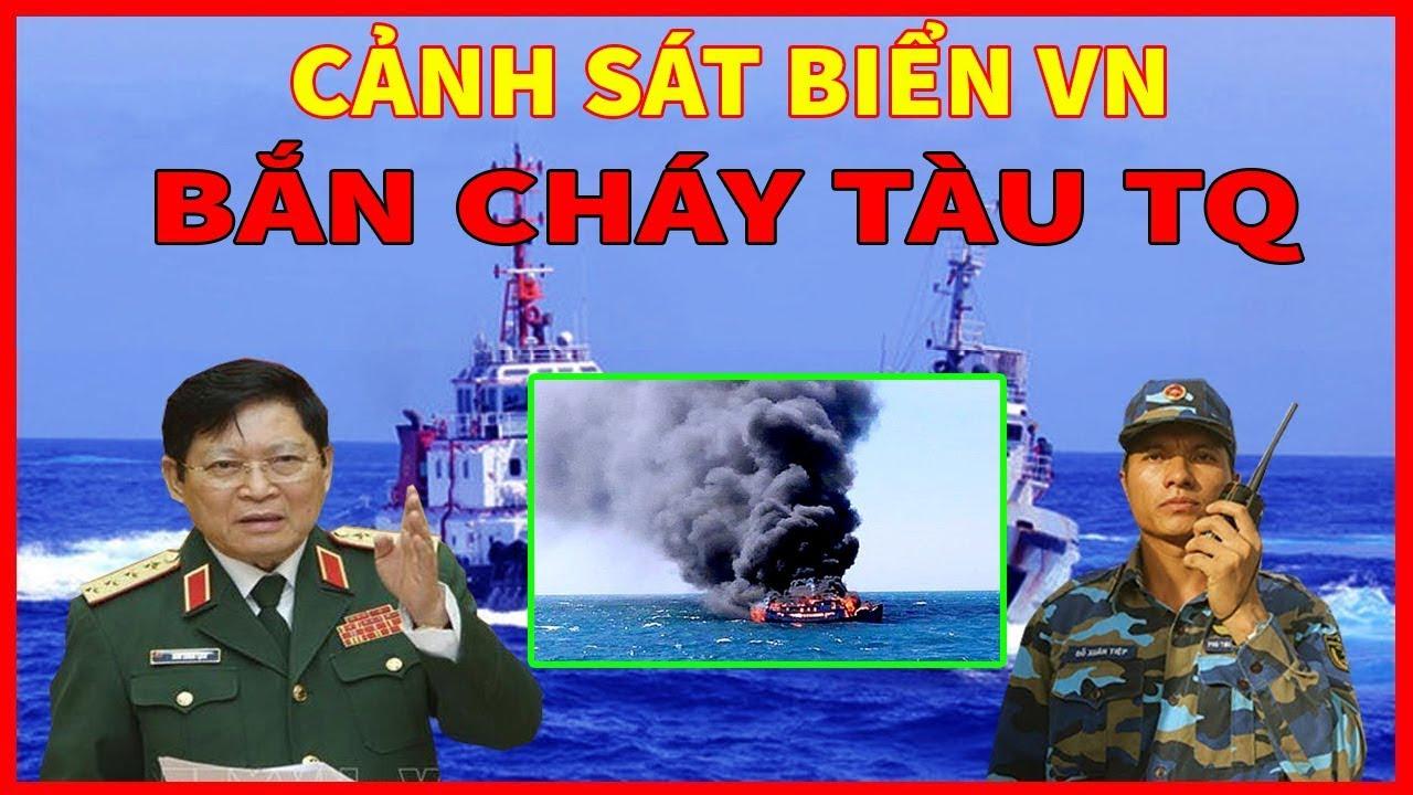 TIN KHẨN CẤP-Việt Nam BẮN CHÁY 1 Tàu HẢI GIÁM Của Trung Quốc -Khiến Bắc Kinh Phẫn Nộ