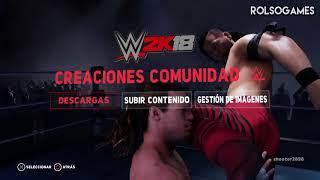 WWE 2K18: TODAS las NOVEDADES, MODOS de JUEGO, TIPOS de COMBATE etc