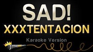 Xxxtentacion SAD Karaoke Version.mp3