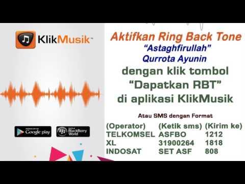 Astaghfirullah - Qurrota Ayunin [ Klikmusik & RBT_HP TELKOMSEL & INDOSAT & XL ]