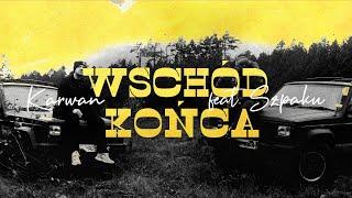 Karwan ft. Szpaku - Wschód Końca