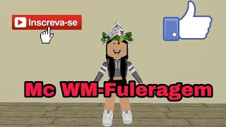 MC WM-Fuleragem Choreography Roblox Version