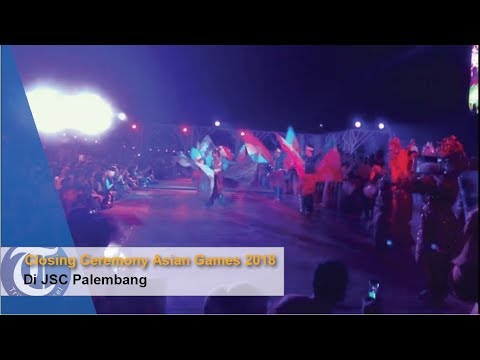 Closing Ceremony Asian Games 2018 Di JSC Palembang