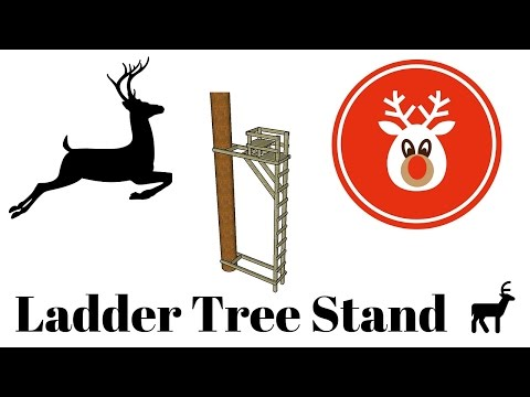 Ladder Tree Stand Plans
