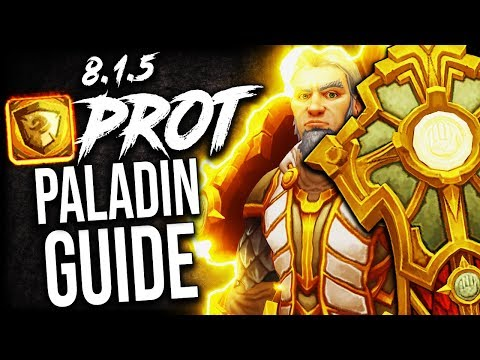 PROT Paladin GUIDE For Mythic Plus And WoW Raids (BFA Patch 8.1.5)
