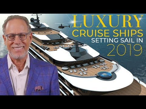 LUXURY Cruise Ships Setting sail in 2019 | Cruise Control