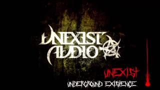 Unexist - Underground Existence