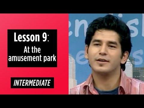 Intermediate Levels - Lesson 9: At the amusement park