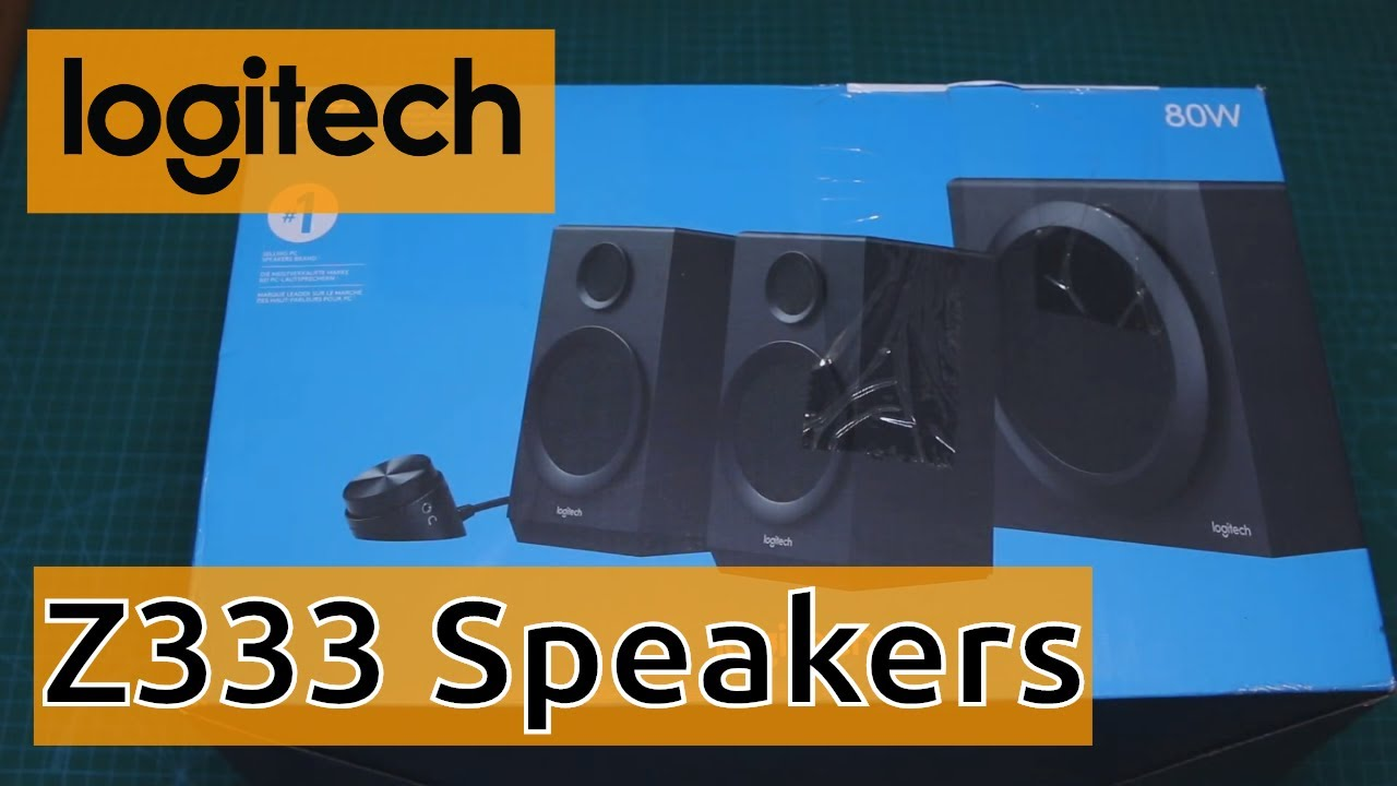 Logitech Z333 2.1 Speakers - Unboxing & Review