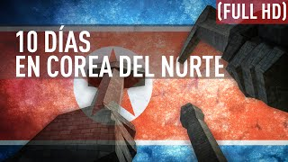 El pueblo del Mariscal. 10 días en Corea del Norte - DOCUMENTAL (FULL HD)