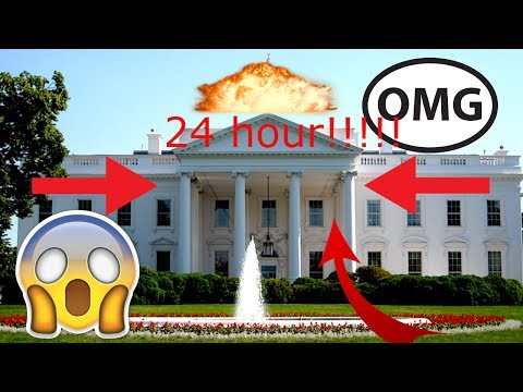 24 HOUR WHITEHOUSE!?!?!?!?