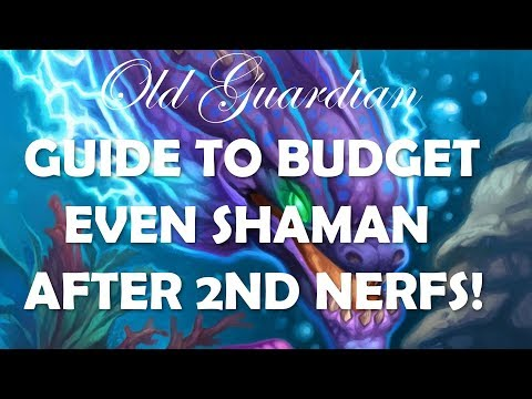 Budget Even Shaman guide, updated after second nerfs (Hearthstone Rastakhan deck)