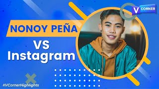 Insta Stalk with Nonoy Peña! | #VCorner