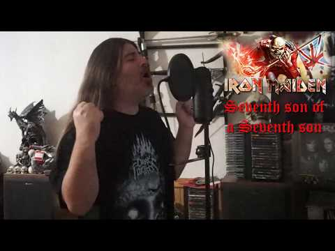 "Iron Maiden ""Seventh son of a Seventh son "" ( vocal cover )"