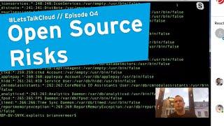#LetsTalkCloud // Open Source Risks #devops #security