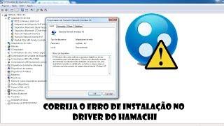 RESOLVIDO -  Imposição de assinatura digital de driver do Hamachi! (Código 52)