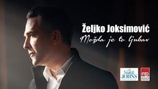 ZELJKO JOKSIMOVIC - MOZDA JE TO LJUBAV - OFFICIAL VIDEO 2019