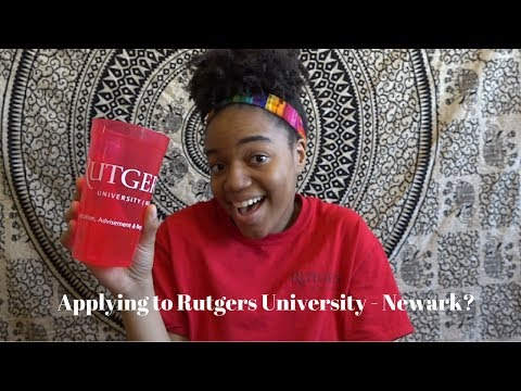 ALL ABOUT APPLYING TO RUTGERS UNIVERSITY-NEWARK