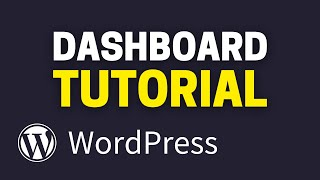 WordPress Dashboard Tutorial for Beginners (EASY)